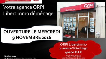 Votre agence ORPI Libertimmo Dax déménage